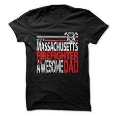 Massachusetts Firefighter ► DadGive your Awesome Dad the perfect gift this Fathers DayFirefighter, Fathers Day, Fire Fighter, EMT, Fire Rescue, Fire Truck, Fire, Massachusetts Firefighter Dad