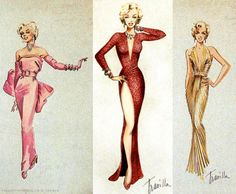 "Sketches by Academy Award winner WILLIAM TRAVILLA for MARILYN MONROE costumes in ""Gentlemen Prefer Blondes"" (1953). They worked together on eight films."