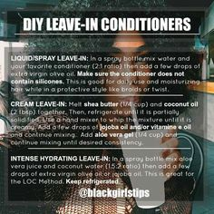 Diy Leave-in conditioners via @blackgirlstips