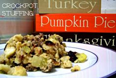 Thanksgiving Classic - Crockpot Stuffing: http://leahsthoughts.com/8-thanksgiving-dishes-that-never-fail/