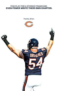 I'm going to miss seeing Urlacher on that Field.