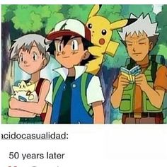 1996;Hi! My name is Ash. I am 10 years old. 2016: Hi! my name is ash and i am still 10. 2066:WHY!!!!AM I STILL 10!!!1