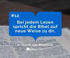 Bei jedem Lesen spricht die Bibel auf neue Weise zu dir. | #12 - 20 Gründe zum Bibellesen