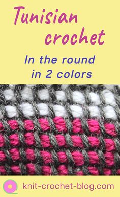 Tunisian crochet in the round in two colours. Using a double-ended crochet hook. Step by step instructions. This kind of Tunisian crochet can be used to create any round objects like mittens, socks, cushion covers, bags, hats etc. Crochet tutorial. Crochet instructions. Learn to crochet. Crochet techniques.
