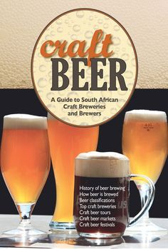 Craft Beer is the perfect guide to South Africa Craft Breweries to help you unravel the mysteries of craft beer and meet the craftsmen and their offerings. All Beer, Wine And Beer, Africa Craft, Beer History, Craft Beer Festival, Beer Brewing, Brewery, Alcoholic Drinks, Crafts