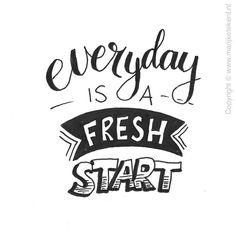Everyday is a fresh start mental health quotes doodle quotes Calligraphy Quotes Doodles, Doodle Quotes, Hand Lettering Quotes, Creative Lettering, Calligraphy Letters, Bullet Journal Quotes, Drawing Quotes, Word Art, Positive Quotes