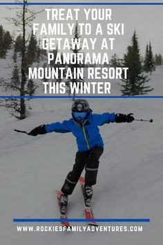 Treat your Family to a Ski Getaway at Panorama Mountain Resort this Winter in British Columbia. #skiing #skigetaway #travel #BritishColumbia #outdoorfamilies #ski #winter #adventure