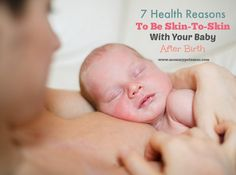 Health Benefits of Mama and Baby Skin-to-Skin Contact After Birth