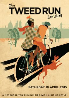 Tweed Run 2015 Poster - Created by Eliza Southwood... and based on me. WHOA!