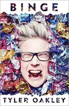Binge: Tyler Oakley: 9781501117695: Amazon.com: Books
