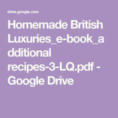 Homemade British Luxuries_e-book_additional recipes-3-LQ.pdf - Google Drive Google Drive, Cake Recipes, British, Pdf, Homemade, Cakes, Luxury, Books, Christmas