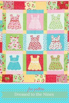 FREE BABY QUILT PATTERNS! More pre-cut fabric fun, with Jereé McDade's sweet tribute to dolly's dresses. Dressed to the Nines features nine adorable dress quilt blocks, easily pieced and fused together, with vibrant floral fabrics bringing this darling quilt to life. Get the block template and two more free quilt patterns in this free eBook download!