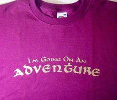 I'm Going on an Adventure  Hobbit inspired tshirt by GelertDesign, £12.00