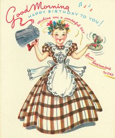Good birthday morning greetings! #vintage #birthday #cards