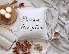 Mornin' Pumpkin Fall Throw Pillow - Farmhouse Pillow Cover - Home Decor - Modern Textile - Fixer Upper