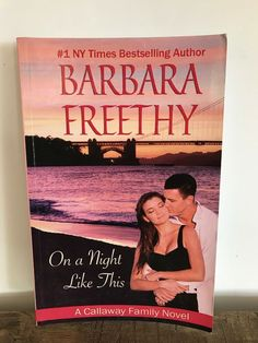 The Callaway Family: On a Night Like This No. 1 by Barbara Freethy (2012)