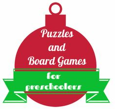 Puzzles and Board Games for Preschoolers (P is for Preschooler)