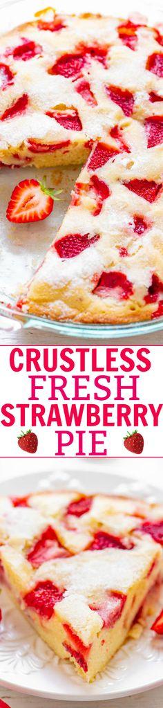 Crustless Fresh Strawberry Pie — FAST, super EASY, no-mixer dessert that's perfect for summer entertaining, picnics, or potlucks! Desserts Keto, Easy Desserts, Delicious Desserts, Fresh Strawberry Pie, Strawberry Desserts, Strawberry Ideas, Pie Recipes, Dessert Recipes, Cooking Recipes