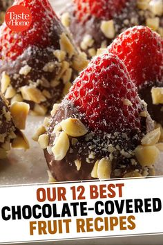 Our 12 Best Chocolate-Covered Fruit Recipes Chocolate Fruit Recipe, Chocolate Pastry, Chocolate Covered Strawberries, Best Chocolate, Homemade Chocolate, Chocolate Covered Pineapple, Chocolate Dipped Fruit, Chocolate Art, Fruit Recipes