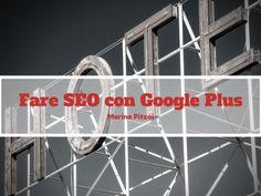 Fare SEO con Google Plus