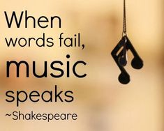 William Shakespeare quotes: When Words fail, Music Speaks ~ By William Shakespeare… Citation Shakespeare, Shakespeare Love Quotes, Shakespeare Quotes Tattoos, Shakespeare Lyrics, Shakespeare Quotes Life, True Quotes, Great Quotes, Quotes Quotes, Qoutes