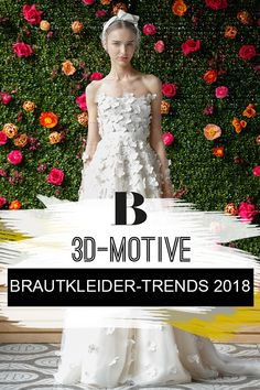Das sind die schönsten Brautkleider-Trends 2018: 3D-Motive bei Lela Rose auf der Bridal Fashion Week Barcelona. Lela Rose, Trends 2018, Strapless Dress, 3d, Barcelona, Dresses, Fashion, Beautiful Models, Hochzeit