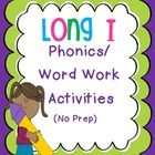 Phonics/word work activities for long i: i-e, ie, igh, y as long i. No prep printables!