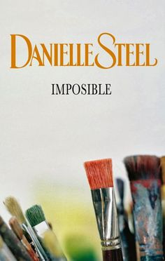 Buy Imposible by Danielle Steel and Read this Book on Kobo's Free Apps. Discover Kobo's Vast Collection of Ebooks and Audiobooks Today - Over 4 Million Titles! Danielle Steel, Books To Read, My Books, Sylvia Day, Vampire Diaries Stefan, Christine Feehan, Vampire Books, Electronic Books, Dan Brown