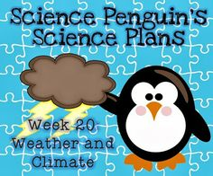 The Science Penguin: Science Penguin's Science Plans {Weather and Climate}