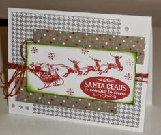 Sparkle and shine Paper, with Santa Claus stamp set from CTMH.