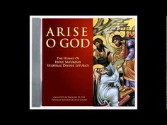 """The Great Prokeimenon - Arise, O God in Grave Mode from the CD """"Arise, O God: The Hymns of Holy Saturday Vesperal Divine Liturgy"""" chan. Holy Saturday, Church Music, Orthodox Christianity, Byzantine, Christian Faith, Religion, Spirituality, English, God"""