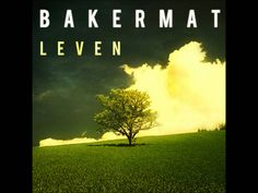 Bakermat - Leven