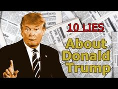 10 Lies About Donald Trump - YouTube
