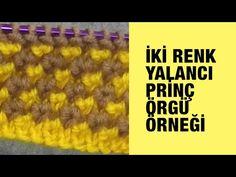 İki Renkli Yalancı Prinç Örneği - Örgü Örnekleri - YouTube