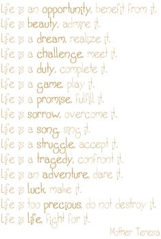 Mother Teresa...I love her quotes and admire the life she lived.  She was tough and soft at the same time.