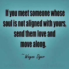 Wayne Dyer Love Send Them along and Move