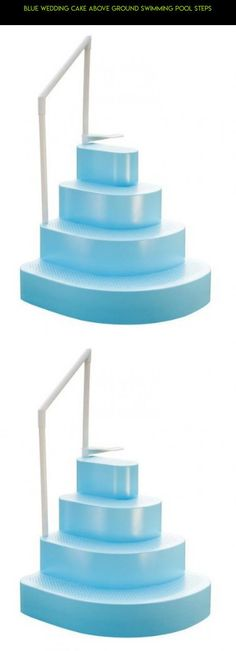 blue wedding cake above ground swimming pool steps parts kit gadgets steps
