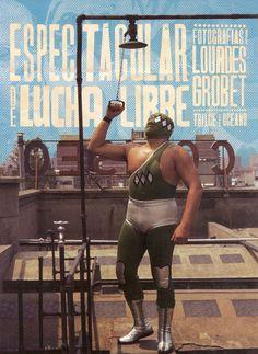 Boletín de Prensa: Presentación del libro: Espectacular de lucha libre. | 3 museos