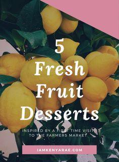 I love fresh fruit a