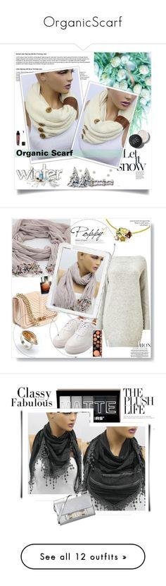 """OrganicScarf"" by zenabezimena ❤ liked on Polyvore featuring Wet n Wild, Winter, winterfashion, BoonTheShop, MAC Cosmetics, MICHAEL Michael Kors, Steve Madden, Bobbi Brown Cosmetics, Whiteley and Anya Hindmarch"