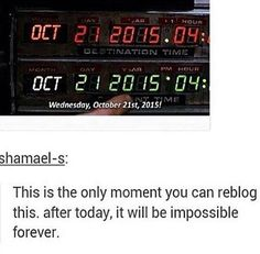 Back to The Future Day! ♥ GREAT SCOTT, TODAY IS THE FUTURE! ''Your future is what you make it, so make it a good one.''- Doc.