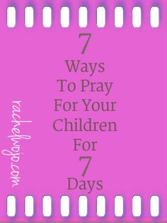 ways to pray for your children
