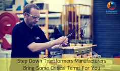 #Step #Down #Transformers #Manufacturers Bring Some Critical Terms For You