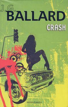 Some recent covers of J.G. Ballard's disturbing <em>Crash</em>, a notoriously hard novel for designers to interpret.