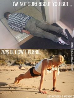 "If you're going to ""plank"" learn how before you think you're doing something great and capture it in a picture."