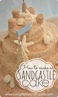 How to make a sandcastle cake--super detailed (and non-technical) tutorial for making a darling sandcastle cake.  Perfect for a beach or mermaid themed party, or even a casual beach wedding!