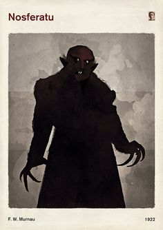 This poster is inspired by Nosferatu, a German Expressionist horror film by F. W. Murnau, first released in 1922. It was an unauthorized adaptation of Bram Stoker's Dracula, so Stoker's heirs sued over the adaptation, and a court ruling ordered that all copies of the film be destroyed. A few prints of the film survived, and Nosferatu came to be an influential masterpiece of cinema.