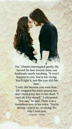 Dimitri and Rose. Shadow Kiss. When everything starts falling into place then,  BOOM! Plot twist and heartache and crying