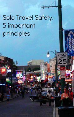 Beale St., Memphis. Solo Travel Safety: 5 important principles