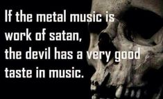 Gallery For > Metal Music Quotes